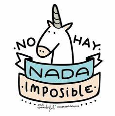 No hay nada imposible. Inspiración para emprendedoras. Logra todas tus metas.