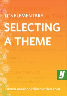Learn four easy steps to help develop a yearbook theme the whole school will enjoy.