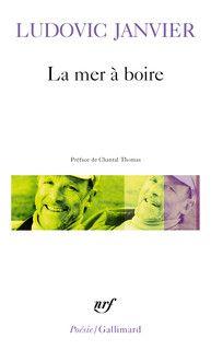 La mer à boire - Poésie/Gallimard - GALLIMARD - Site Gallimard