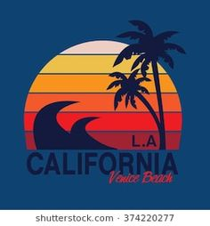 California surf sport typography, t-shirt graphics, vectors Artwork Design, Cool Artwork, Venice Beach, Palm Tree Drawing, Vaporwave Wallpaper, Surfing Quotes, California Surf, Aesthetic Movies, Illustrations