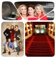 Al Teatro Nuovo di Verona va in scena lo spettacolo 3 Donne in Cerca di Guai dal 14 al 17 dicembre 2015 @gardaconcierge