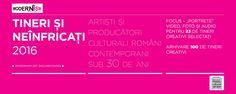"""Modernism.ro lansează proiectul online """"Tineri și neînfricați: artiști și producători culturali români contemporani sub 30 de ani"""". Acesta pune accentul pe artiști și producători culturali tineri (până în 30 de ani) care lucrează și creează în domenii (nelimitându-se la acestea) cum ar fi pictură, sculptură, noile media, software și aplicații, performance, instalație, film, foto-video, design, arhitectură etc. http://www.modernism.ro/category/tineri-si-neinfricati/"""