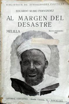 Literatura de la época,  Rubio Fernandez, Al margen del desastre (de Annual), 1921