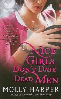 Molly Harper ~ 'Nice Girls Don't Date Dead Men'