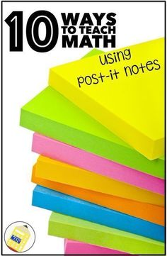 Discover 10 ways to teach math using post it notes. There are ideas for teaching addition, even and odd numbers, fact families, comparing numbers, rounding, fractions, decimals, area and graphing. Sticky notes help make learning interactive and fun! Click for more details.