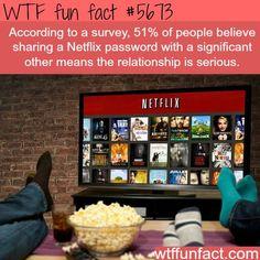 Sharing your Neflix password - WTF fun fact http://ibeebz.com