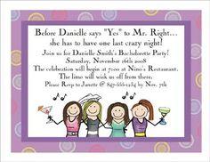cute Bachelorette invite saying :)