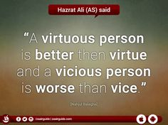 #Virtuous #Virtue #ImamAli #Ahlulbayt #Quote #NahjulBalagha