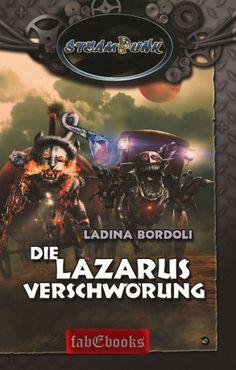 Mein Bücherregal und ich: [Rezension] Ladina Bordoli – Die Lazarus Verschwör...