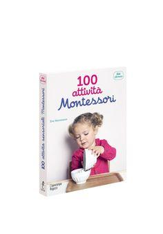 100 attività Montessori dai 18 mesi