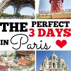 How to spend the perfect 3 days in Paris - just enough time to see the city, eat the food, and drink the wine!