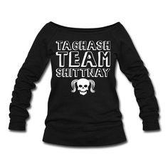 taghash-team-shittnay-women-s-wideneck-sweatshirt.jpg (500×500)