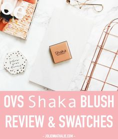 Shaka Innovative Beauty Blush Review - http://www.joliennathalie.com/2016/10/shaka-innovative-beauty-blush-review.html