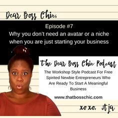 The Dear Boss Chic Podcast  Do you really need to niche down and break down everything you need to know about your ideal client?  Well, I'm gonna go against the grain of common