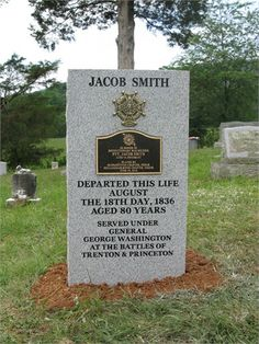 Jacob Smith Memorial Monument.   His transformation was on August 18, 1836, at the age of 80.  He served under General George Washington at the Battles of Trenton & Princeton. My 4th great grandfather.  LakeLane