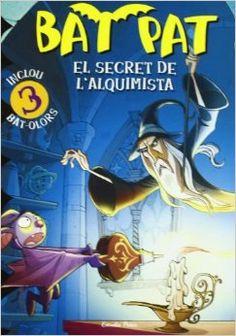 Bat Pat, el secret de l'alquimista. Roberto Panavello. 1r ESO A