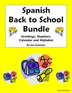 Spanish Back to School Bundle by Sue Summers - Practice worksheets and student reference handouts for Spanish greetings, numbers, calendar and alphabet.