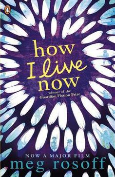 How I Live Now (ISBN: How I Live Now was Meg Rosoff's debut novel published by Penguin in It won the Guardian and Branford Boase Awards and was shortlisted for the Orange Prize for New Fiction as well as the Whitbread. 100 Best Books, Great Books, My Live, Live In The Now, Film Meg, Books To Read, My Books, Children's Book Awards, The Book Thief