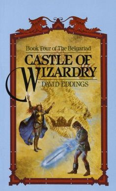 david edding books | castle of wizardry written by david eddings is book 4 of the belgariad ...