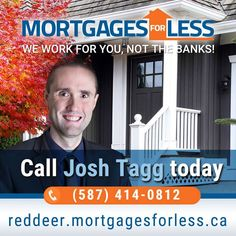 Calgary mortgage broker, Mortgages For Less, will get you the Best Mortgage Rates possible. Lowest Mortgage Rates, Mortgage Interest Rates, Mortgage Tips, For Less, Calgary, Work On Yourself, Investing