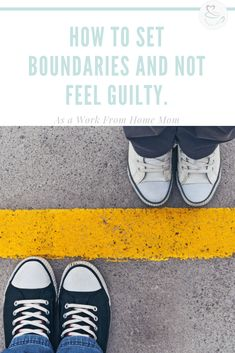 How to set boundaries and not feel guilty about it. Working from home can be challenging, setting boundaries really helps with this. Parenting Plan, Parenting Toddlers, Gentle Parenting, Parenting Hacks, Parenting Articles, Parenting Classes, Foster Parenting, Pregnancy Information, Work From Home Moms