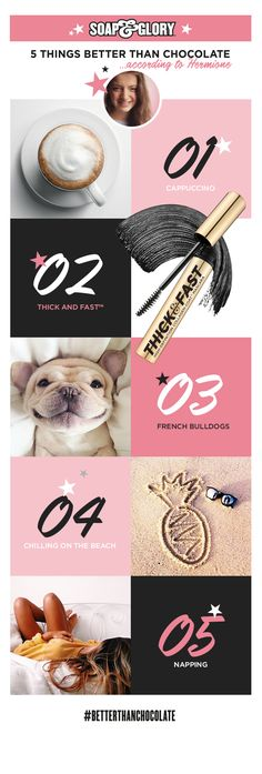 Our Digital Marketing Assistant Hermione adores French Bulldogs, naps and lusciously long lashes! If you're in agreement that these glory-ous things are #BetterThanChocolate, simply LIKE & REPIN this list for a chance to win. Remember to add the hashtag in your caption, girls! x