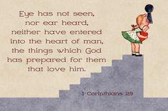 1 Corinthians 2:9 ~ Eye has not seen