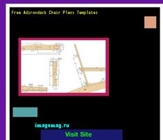 Free Adirondack Chair Plans Templates 155414 - The Best Image Search