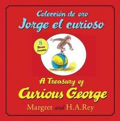 Coleccion de oro Jorge el curioso / A Treasury of Curious George (SPANISH) (Curious George)