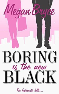 [Literature & Fiction][Free] Boring Is The New Black (The Fashionista and The Geek Book Free Books To Read, Free Kindle Books, Read Books, The Book, Book 1, Fallen Book, Books 2018, Black Books, Romance Novels