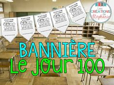 Les créations de Stéphanie : Bannière : Le jour 100 Holiday Themes, 100 Days Of School, Ms Gs, 100th Day, Grade 1, Classroom, Teaching, Writing, Yearly