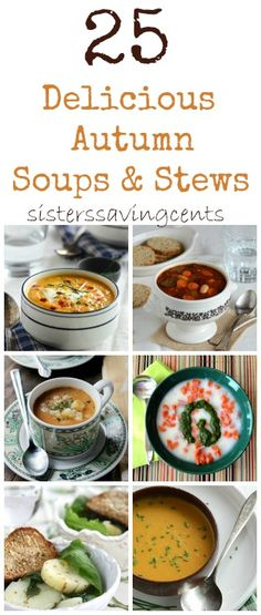 25 delicious Autumn soups and stews that you must try!!