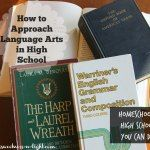 http://www.sweetness-n-light.com/2014/06/how-to-approach-language-arts-in-high-school.html