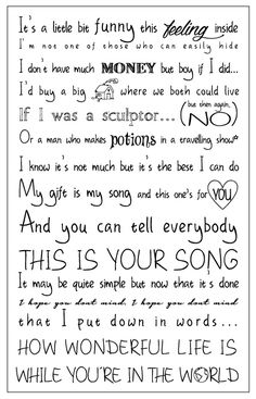 Your Song - Elton John . I made this! :)