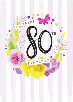Debbie Edwards - Age Birthday Milestone Big Number 80 80th In Floral Wreath