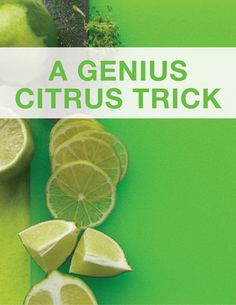 A Genius Citrus Trick | Martha Stewart Living - To get every last drop from an overly firm lemon or lime, zap it in the microwave for 10 seconds. The heat will soften the fruit, releasing its liquid. Slice it in two. Using one hand, squeeze half (cut side against your palm) over a bowl. The seeds will collect in your hand as the juice flows into the dish.