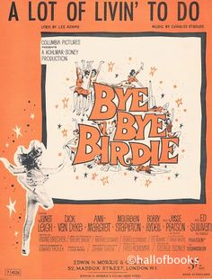 """""""A Lot Of Livin' To Do, from the musical production Bye Bye Birdie"""""""