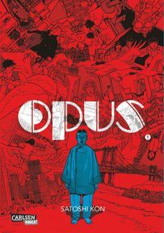 """Mit """"Opus (Band 1)"""" lebt ein großartiges Werk des 2010 verstorbenen Künstlers Satoshi Kon wieder auf - alles, was wir schon bei """"Paprika"""" und """"Paranoia Agent"""" liebten, findet sich auch hier."""