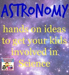 hands on astronomy lessons for kids, ideas from the sun to the furthest flung galaxies goes right w our curriculum! Science Lessons, Lessons For Kids, Teaching Science, Science Education, Physical Science, Health Education, Physical Education, Science Crafts, Science Activities