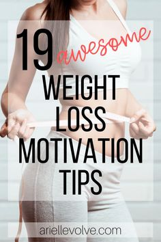 19 Awesome Weight Loss Motivation Tips: These health and fitness motivation tips will keep you going during your weight loss journey. Easy Weight Loss Tips, Lose Weight Quick, Trying To Lose Weight, Diet Plans To Lose Weight, Weight Loss Goals, Weight Loss Journey, Losing Weight, Fitness Motivation, Weight Loss Motivation