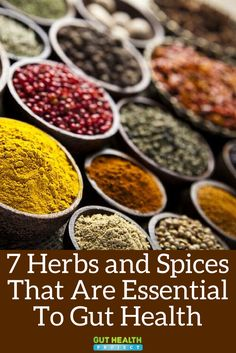 7 Herbs and Spices That Are Essential To Gut Health | Holistic | Natural Remedies |  READ: http://guthealthproject.com/7-herbs-and-spices-that-are-essential-to-your-gut-health/
