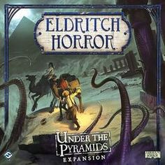 Eldritch Horror: Under the Pyramids | Board Game | BoardGameGeek