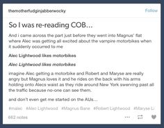 Magnus will totally buy Alec a motorbike now