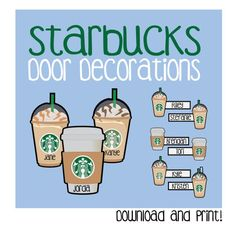 Starbucks Door Decoration / Printable / Coffee / Frappe / frappuccino / Whip cream / To-go / Door Dec / RA /Resident Assistant / Name Tags