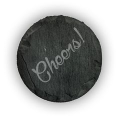 Round Slate Coasters (set of 4)  - Cheers