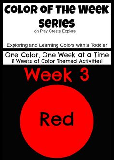 Color of the Week: Red   Lots of fun ideas for exploring the color red with your toddler or preschooler!