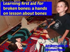 learning first aid for broken bones, great hands on science lesson for elementary