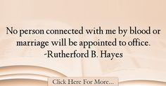 Rutherford B. Hayes Quotes About Marriage - 44586