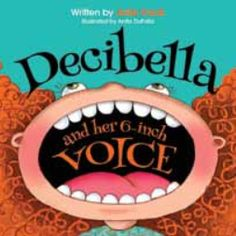 "Isabella is a spirited girl who enjoys shouting out her thoughts, ideas, and feelings. In fact, she loves using her loud voice so much; it's earned her the nickname ""Decibella!"" Young readers will be entertained as they see how Isabella learns the ""five volumes"" of voice and discovers that different situations require a different tone. This looks awesome!! re-pinned by www.thedabblingspeechie.com"