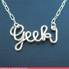 Geek... but yet a little girly....